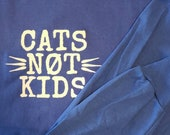 Cats Not Kids Special Order - Blue Long Sleeve