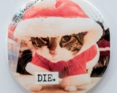 Die - Cat Magnets and Buttons -  Different sizes available!