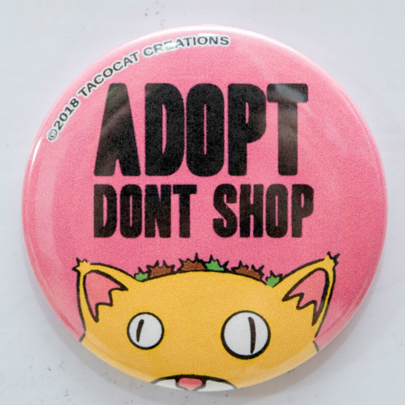 Adopt Don't Shop  Cat Magnets and Buttons   Different image 0