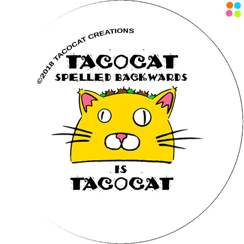 Tacocat Spelled Backwards is Tacocat  Cat Magnets and Buttons image 0