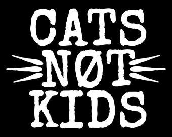 "Cats Not Kids Bumper Stickers 3""x3"""