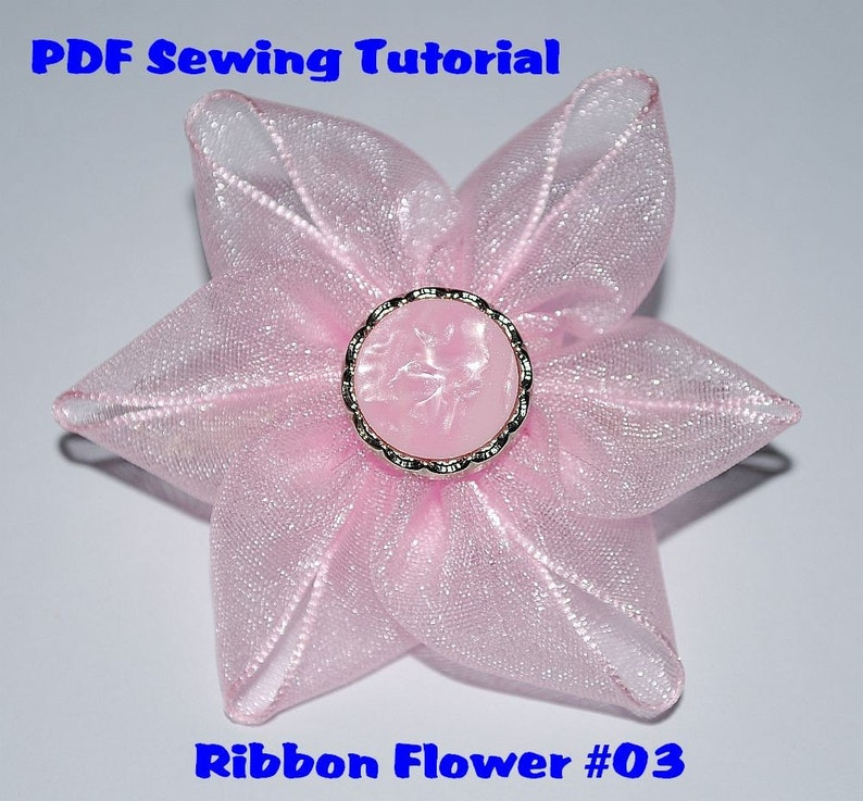 Instant Download Pdf Tutorial Ribbon Flower 03 Sewing Pattern A4 Size Paper Format