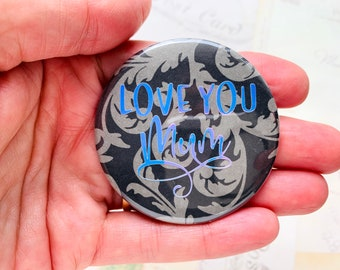 Pocket Mirror - Love You Mum - Holographic Vinyl words, Black and Grey Floral