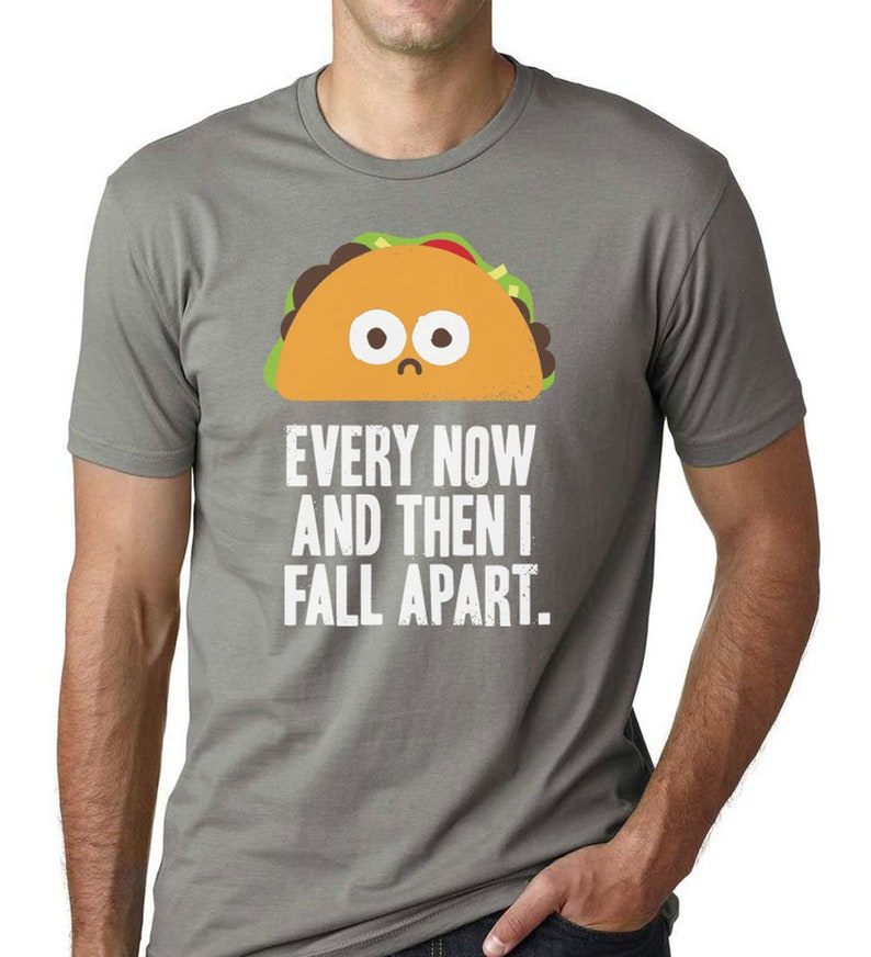 28164e95e Taco Shirt Men Funny Food Shirts With Sayings Mexican Food | Etsy