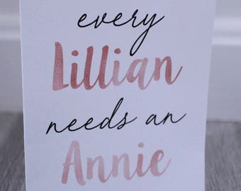 Bridesmaids: Every Lillian Needs An Annie Blank Card