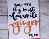 Favorite Ginger Funny Cute Blank Greeting Card