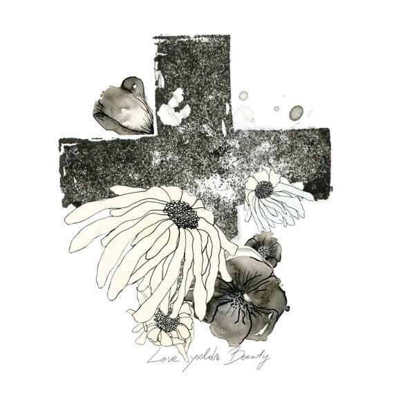 Love Yields Beauty - fine art print