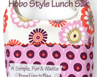 Hobo Style Lunch Sak PDF Pattern Ebook Instructions Simple and Fun