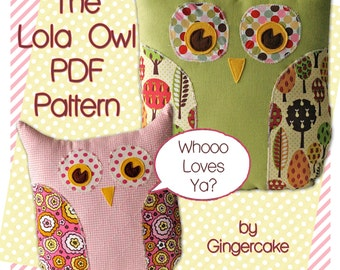 Owl PIllow PDF  Sewing Pattern The Lola Owl PIllow and Bag Pattern Cute Fun Easy