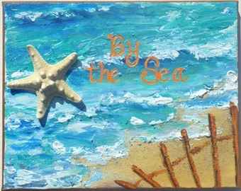 Beach decor, beach painting with starfish shell art, phrase lettering, with texture and real sand