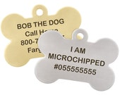 I am Microchipped Bone ID Tag - Laser Engraved - Stainless Steel or Brass