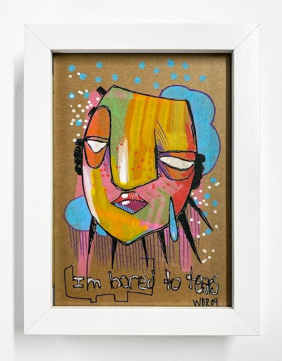 "I'm Bored to Tears - Original Illustration on Cardboard - 5"" x 7"""