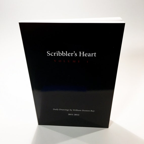 Scribbler's Heart - Volume 1 - Art Book - Selected Digital Drawings from 2011- 2012
