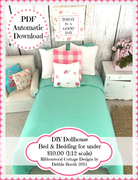 Sewing Pattern -  Miniature DIY Easy and Inexpensive  Dollhouse Bed and Bedding Pattern-1:12 Scale PDF