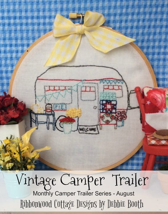 August Vintage Camper Trailer Embroidery PDF Pattern Monthly Series
