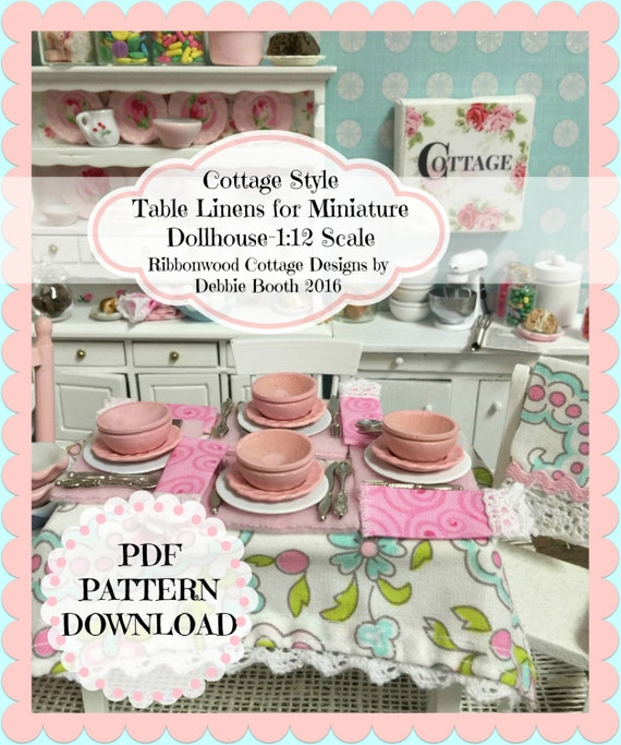 PDF Cottage Style Table Linens for Miniature Dollhouse 1:12 Scale pattern