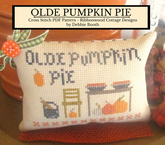 OLDE Pumpkin Pie Cross Stitch PDF PATTERN - Pillow tuck