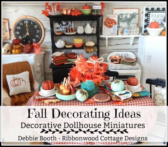NEW! Fall Decorating Ideas - Decorative Dollhouse Miniatures  27 page Ebook