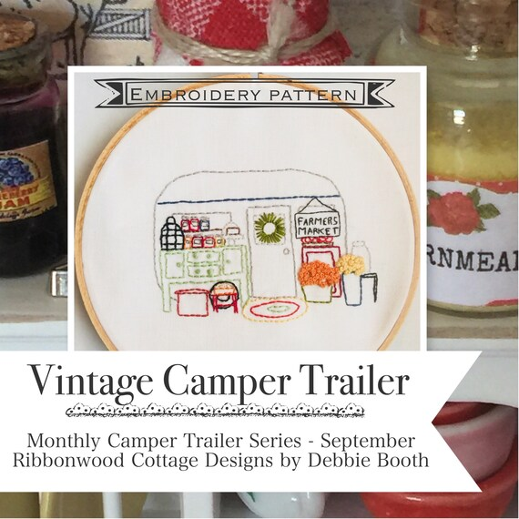 September Vintage Camper Trailer Embroidery PDF Pattern Monthly  Series
