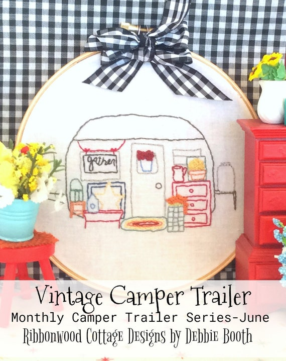 June Vintage Camper Trailer Embroidery PDF Pattern Monthly Series