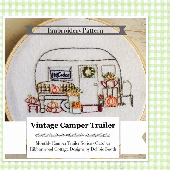 "October Vintage Camper Trailer Embroidery Pattern - 6"" Hoop Art"