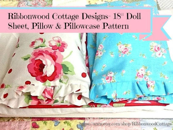 "Sewing PATTERN-Ribbonwood Cottage Shabby Style Doll Sheet and Pillow 18"" Doll"