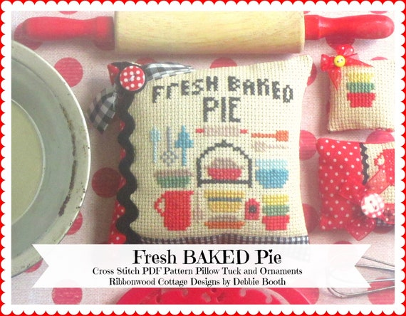 Cross Stitch Pattern Fresh Baked Pie Cross Stitch PDF Pattern Pillow Tuck and Ornaments