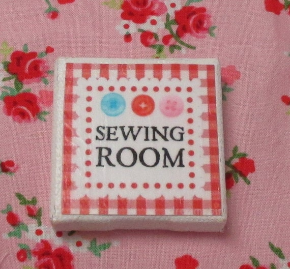 Miniature Pink and Red Sewing Room Sign