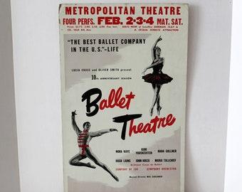 1940s Ballet Theatre Metropolitan Poster, Igor Youskevitch, Nora Kaye, Rare