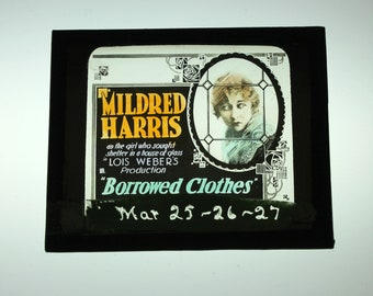 Magic Lantern Slide, Mildred Harris Borrowed Clothes Silent Film, Vintage 1918 Chaplin First Wife