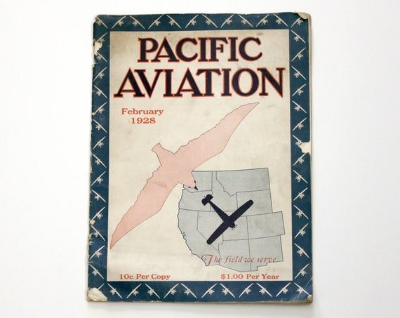 Pacific Aviation Magazine February 1928 Vintage Airplane Pilots Aircraft Aeronautical