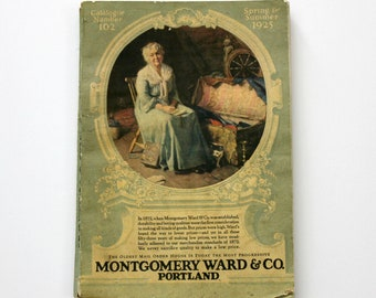 Vintage 1925 Montgomery Ward Catalog, Spring and Summer Catalogue 102, Advertising
