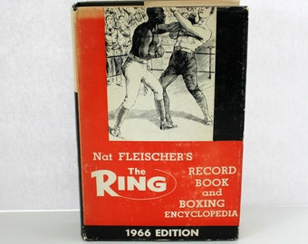 Rare The Ring Hardcover Book by Nat Fleisher, Record Book and Boxing Encyclopedia 1966 Edition HC DJ Cassius Clay