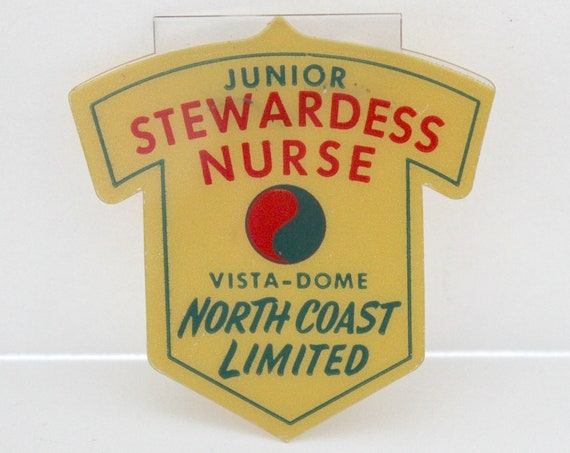 Vista-Dome Train Junior Stewardess Nurse Pin, North Coast Limited Vista Dome, Northern Pacific Railroad