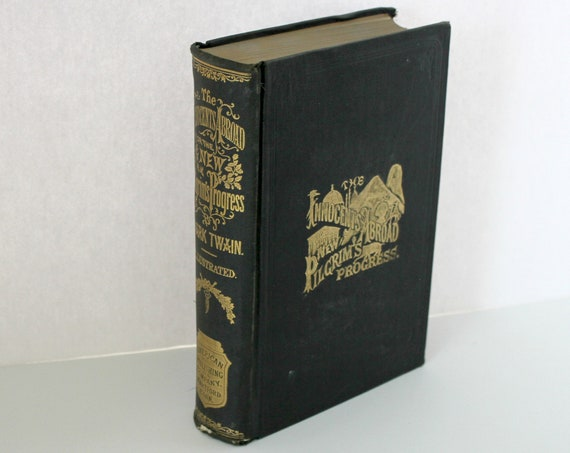 Mark Twain The Innocents Abroad 1890 Edition Book, Samuel Clemens, New Pilgrim's Progress