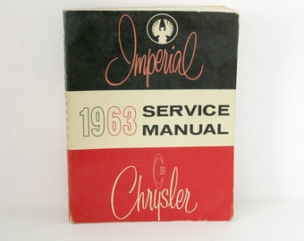 Original Vintage 1963 Chrysler Imperial Service Manual, Newport, New Yorker, 300, Vintage Auto Car Repair