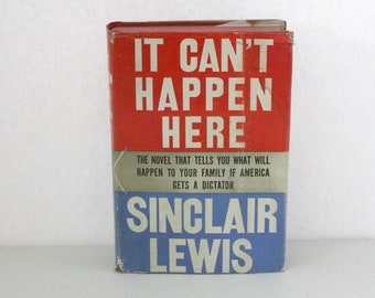 Sinclair Lewis It Can't Happen Here Book, Novel, HB, DJ, Triangle, October 1940