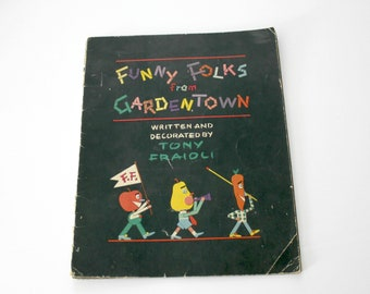 1935 Funny Folks From Gardentown Book by Tony Fraioli | Anthromorphic Characters