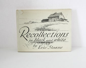 Recollections in Black and White by Eric Sloane HB w/ DJ Book Signed with Artwork Artist Drawings 1st Edition 1974