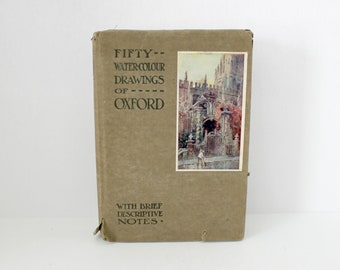 Fifty WaterColour Drawings of Oxford HB w/ DJ Book, 1920s Art Watercolor Alden, Bocardo