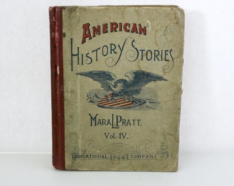 Antique Rare American History Stories Vol IV Mara L Pratt 1891 Educational School Book