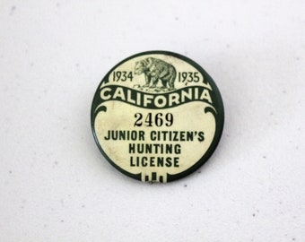 1934 1935 California Junior Citizen's Hunting License Pin Badge