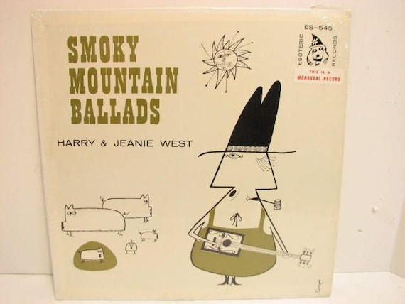 Harry & Jeanie West Smoky Mountain Ballads, Vintage Vinyl Record LP on Esoteric ES-545 Mono Private Press in Shrink Bluegrass Country