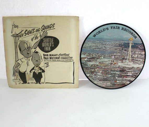 Vintage Seattle World's Fair 1962 Picture Disc w/ Rare Illustrated Sleeve, Bob Hale, Paul Whiteman