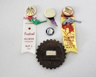 Lot of 5 Fillmore CA California Pins, Ribbons, Buttons, Festival, Rotary, BPOE