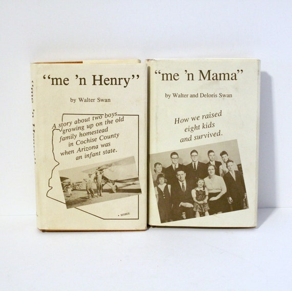 2 Vintage Books by Walter Deloris Swan Signed | me n Mama 1st Edition | me n Henry | One Book Bookstore Bisbee Arizona Cochise County