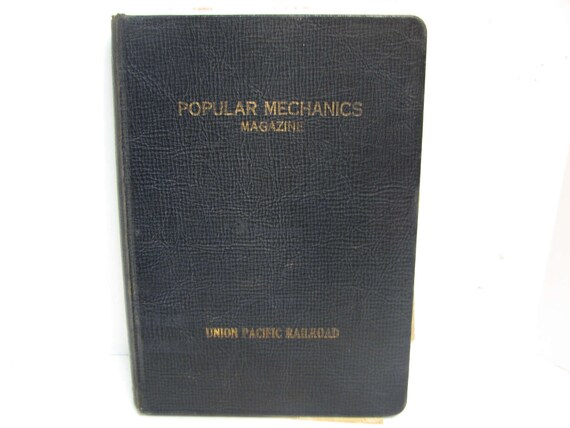 1900s Union Pacific Railroad Popular Mechanics Hardback Magazine Protector Binder Holder Vintage Popular Mechanics Mag Keeper UPRR