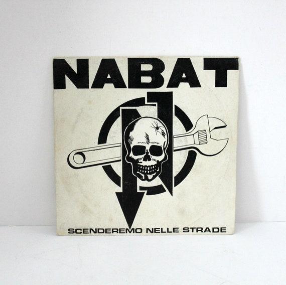 """Nabat 7"""" 33rpm EP Record Scenderemo Nelle Strade Punk Rock Oi KBD"""
