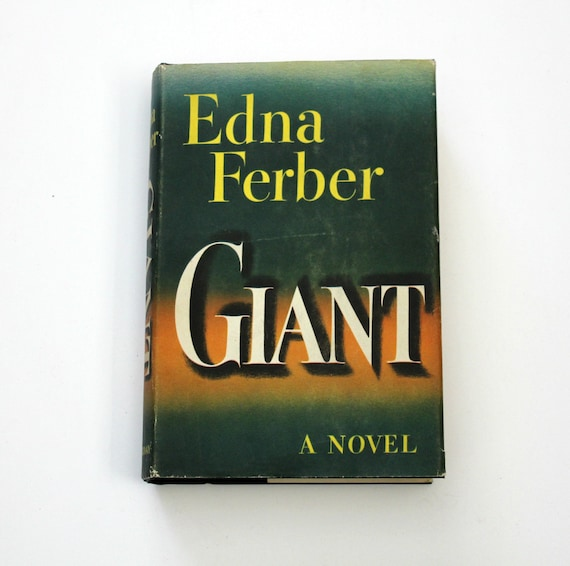 Vintage Giant Edna Ferber Novel Book | 1st Edition 1952 | First Ed | HB w/ DJ