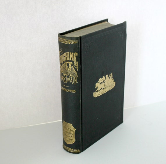 Mark Twain Roughing It 1890 HB Book, Samuel Clemens Antique American Publishing Hartford